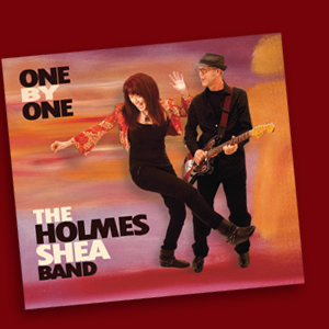 One By One CD - The Holmes Shea Band
